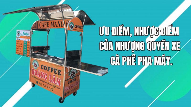 Ưu nhược điểm nhượng quyền cafe pha máy